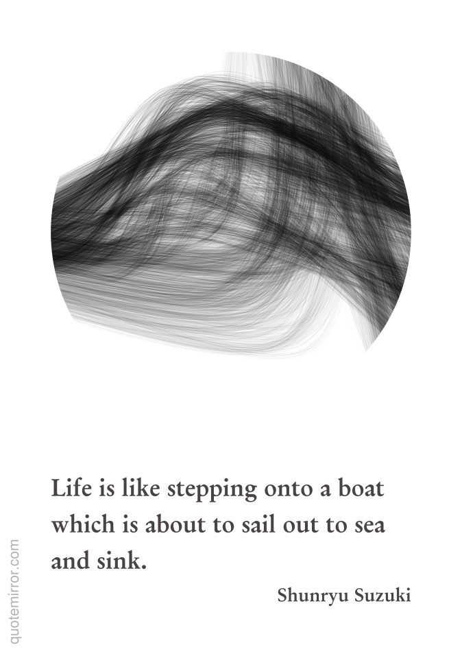 Life Is Like Stepping Onto A Boat Shunryu Suzuki Quote Mirror